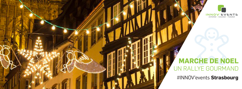Un rallye gourmand au c ur de l 39 un des plus beaux march s de no l d 39 alsace innov 39 events - Plus beau marche de noel ...