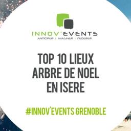 top 10 des lieux pour arbre de noel en Isère