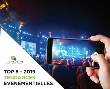 tendances evenementielle 2019