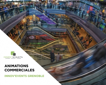 animation commerciales grenoble